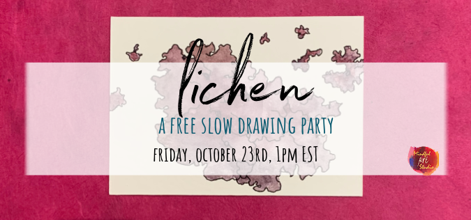 Lichen: A Slow Drawing Party
