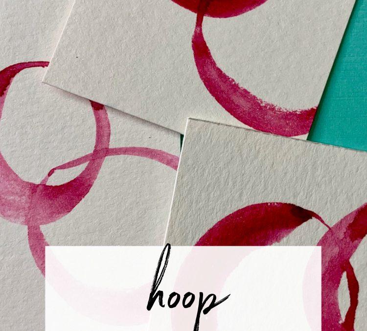 Hoop: A Slow Painting Pattern
